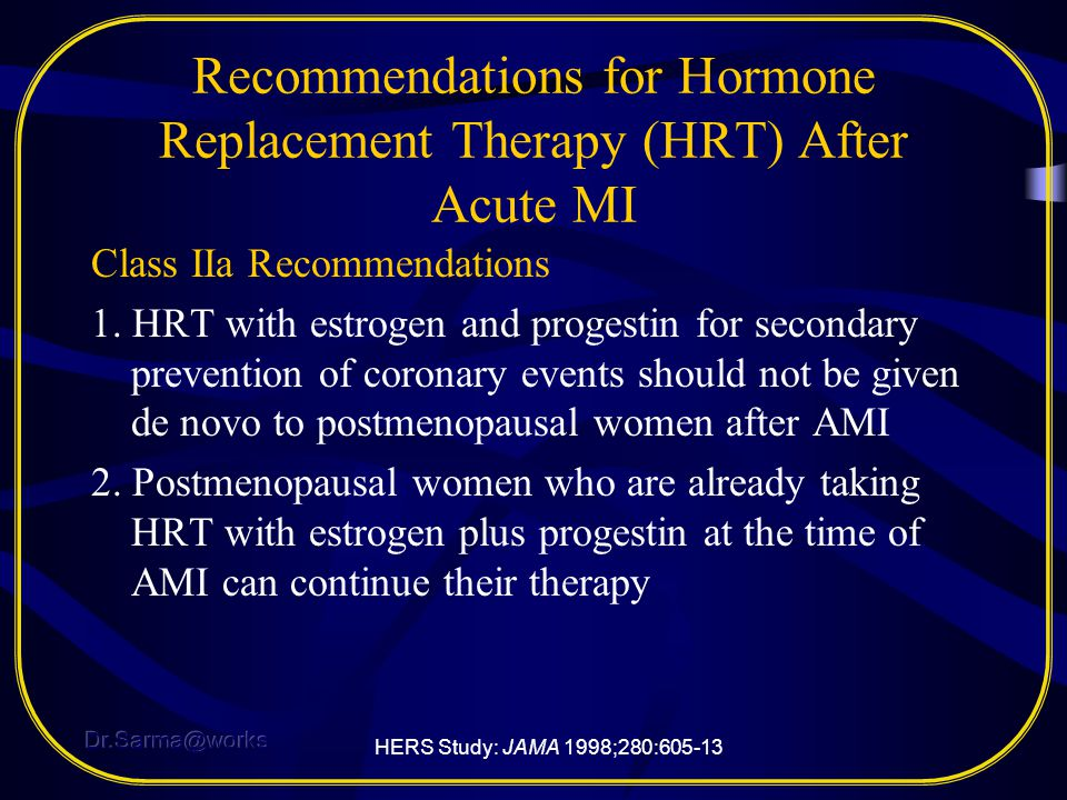 Recommendations for Hormone Replacement Therapy (HRT) After Acute MI