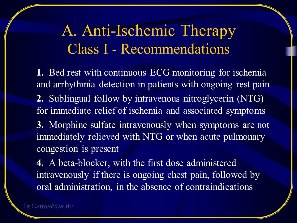 A. Anti-Ischemic Therapy Class I - Recommendations