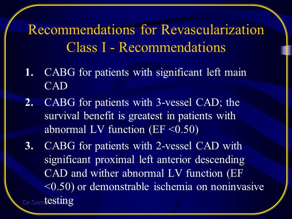 Recommendations for Revascularization Class I - Recommendations