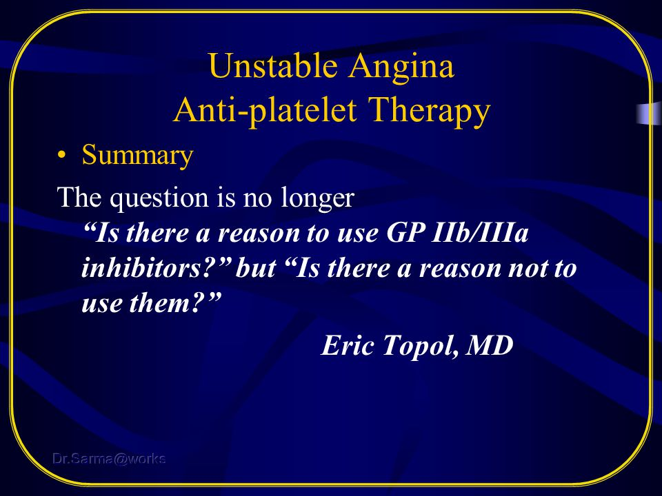 Unstable Angina Anti-platelet Therapy