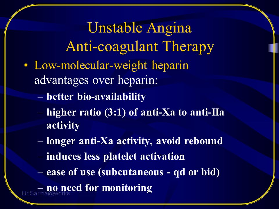 Unstable Angina Anti-coagulant Therapy