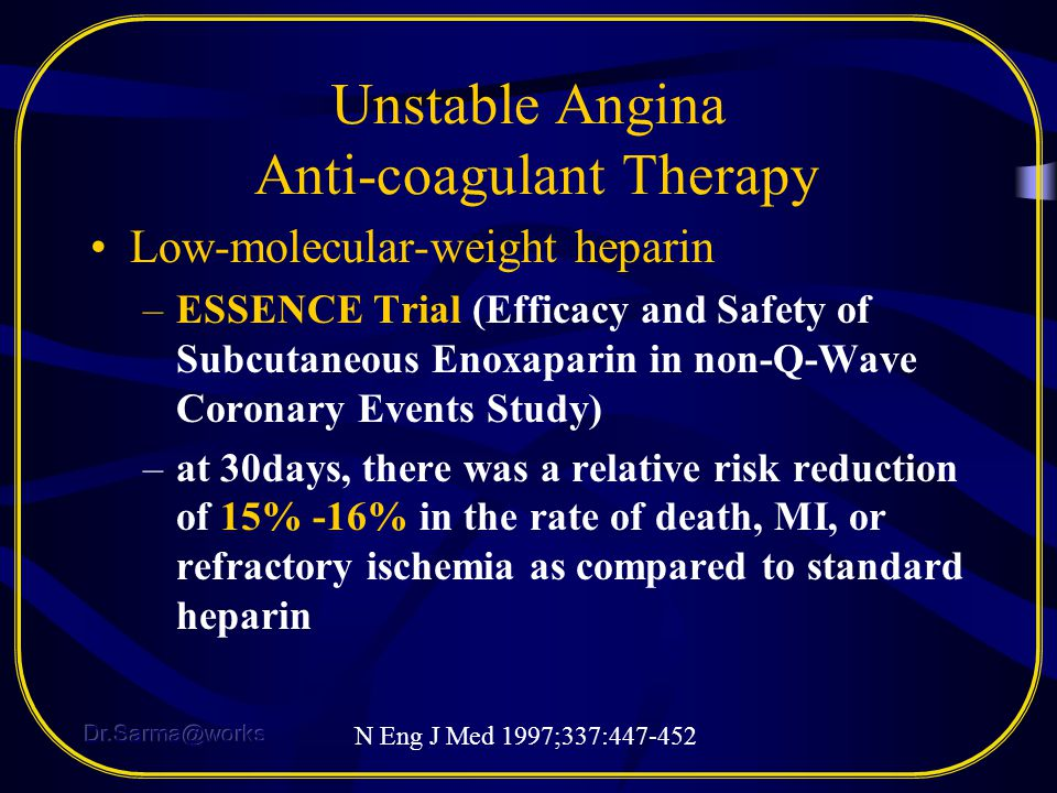 Unstable Angina Anti-coagulant Therapy