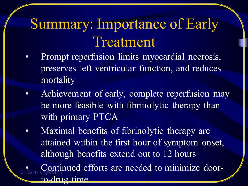 Summary: Importance of Early Treatment