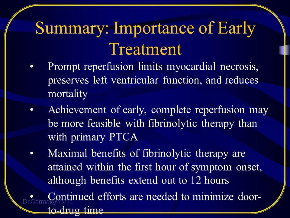Summary: Importance of Early Treatment