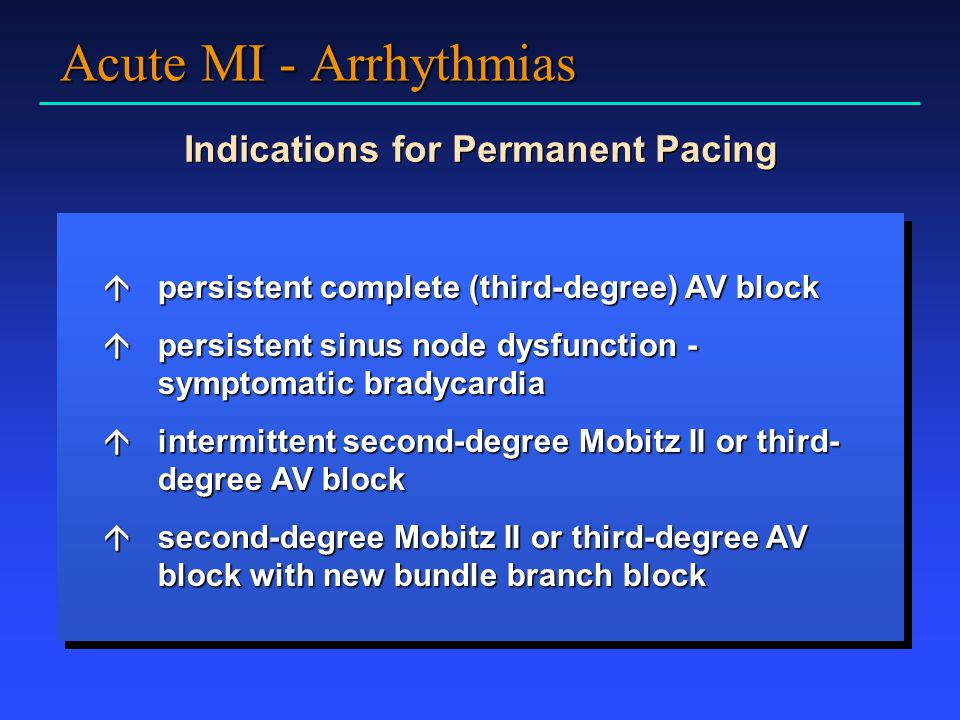 Indications for Permanent Pacing