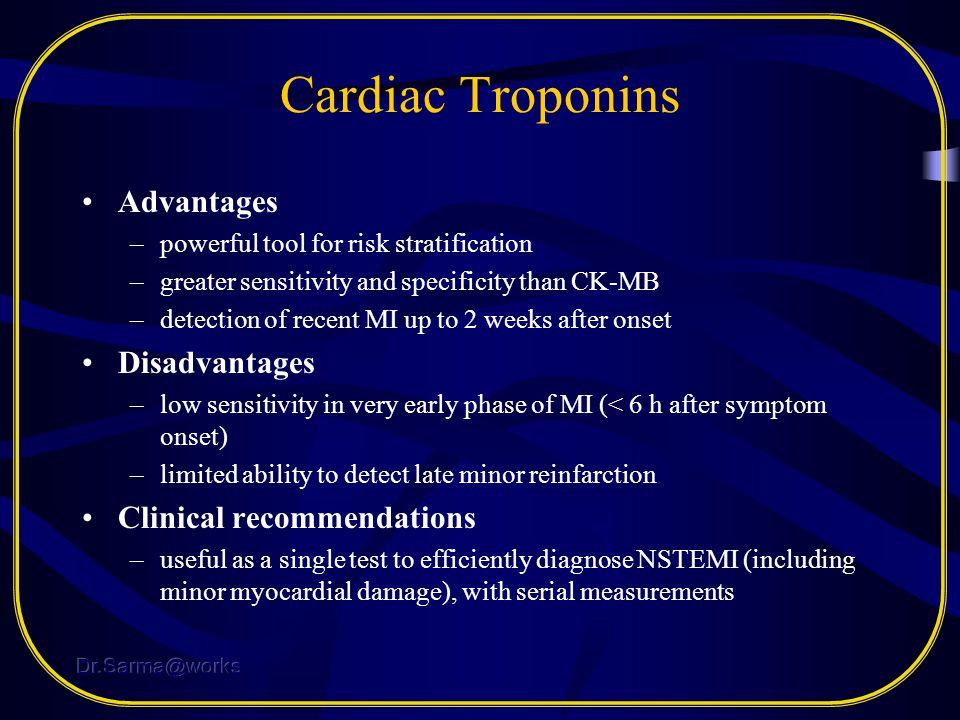 Cardiac Troponins Advantages Disadvantages Clinical recommendations