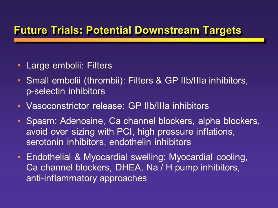 Future Trials: Potential Downstream Targets