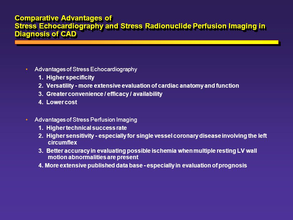 Comparative Advantages of Stress Echocardiography and Stress Radionuclide Perfusion Imaging in Diagnosis of CAD