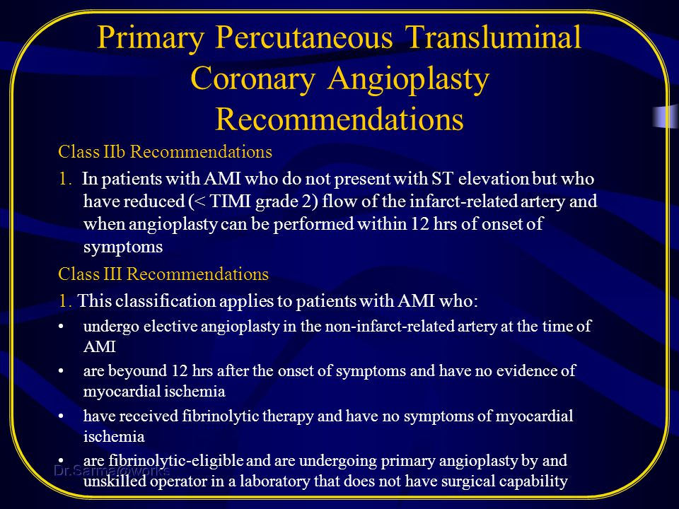 Primary Percutaneous Transluminal Coronary Angioplasty Recommendations