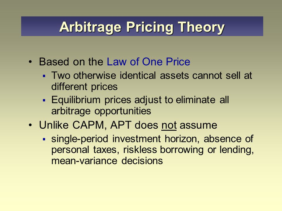 arbitrage risk and book to market An equally-weighted portfolio of the ten positive-alpha stocks eliminates the market exposure and there is no arbitrage opportunity because the well-diversified portfolios all plot on the security arbitrage pricing theory and multifactor models of risk and return.