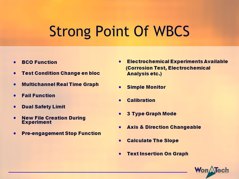Strong Point Of WBCS Electrochemical Experiments Available