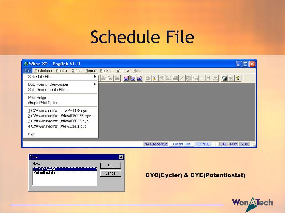 Schedule File CYC(Cycler) & CYE(Potentiostat)