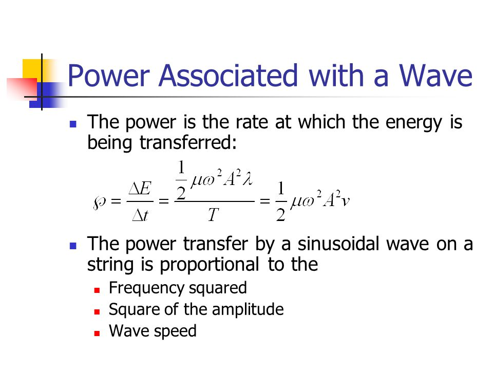 Power Associated with a Wave
