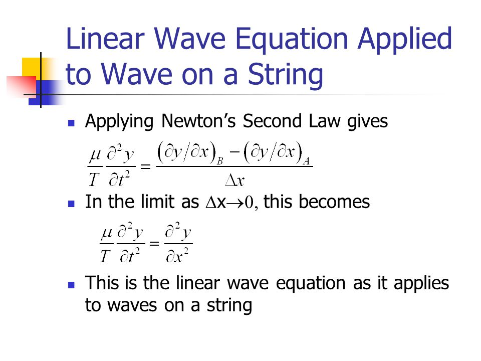 Linear Wave Equation Applied to Wave on a String