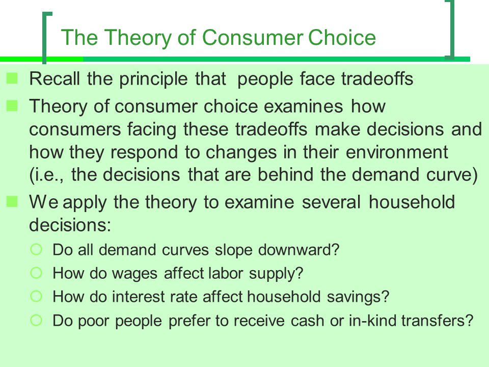 The Theory of Consumer Choice