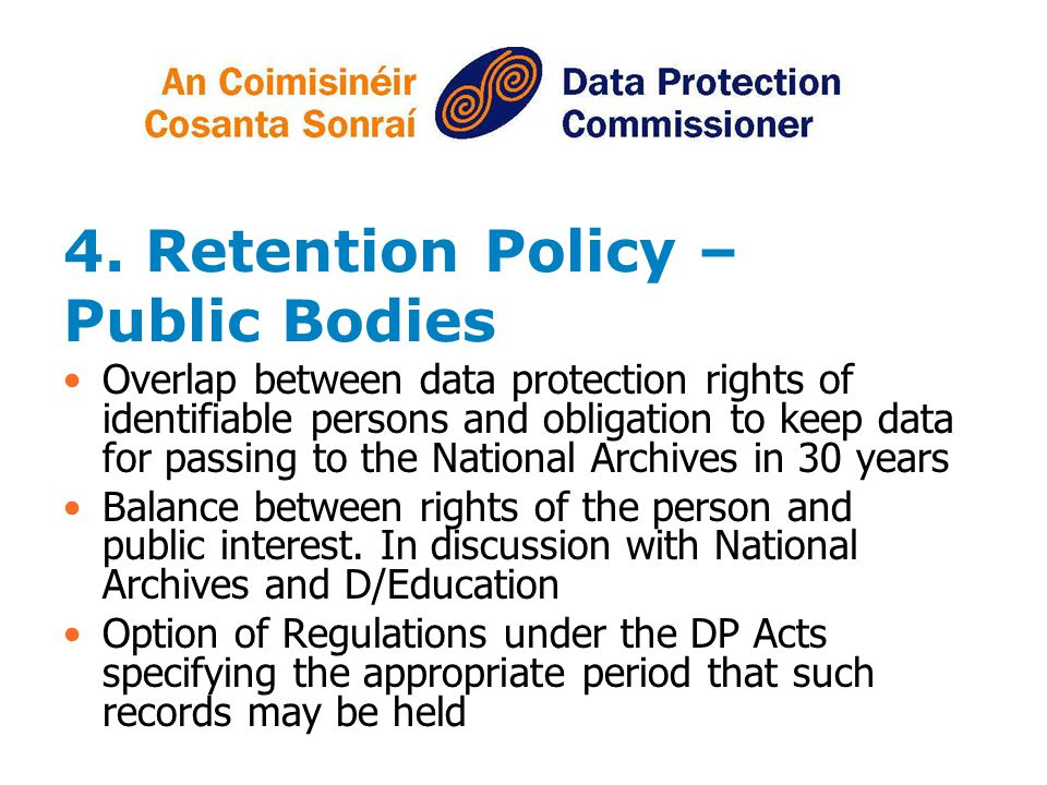 4. Retention Policy – Public Bodies