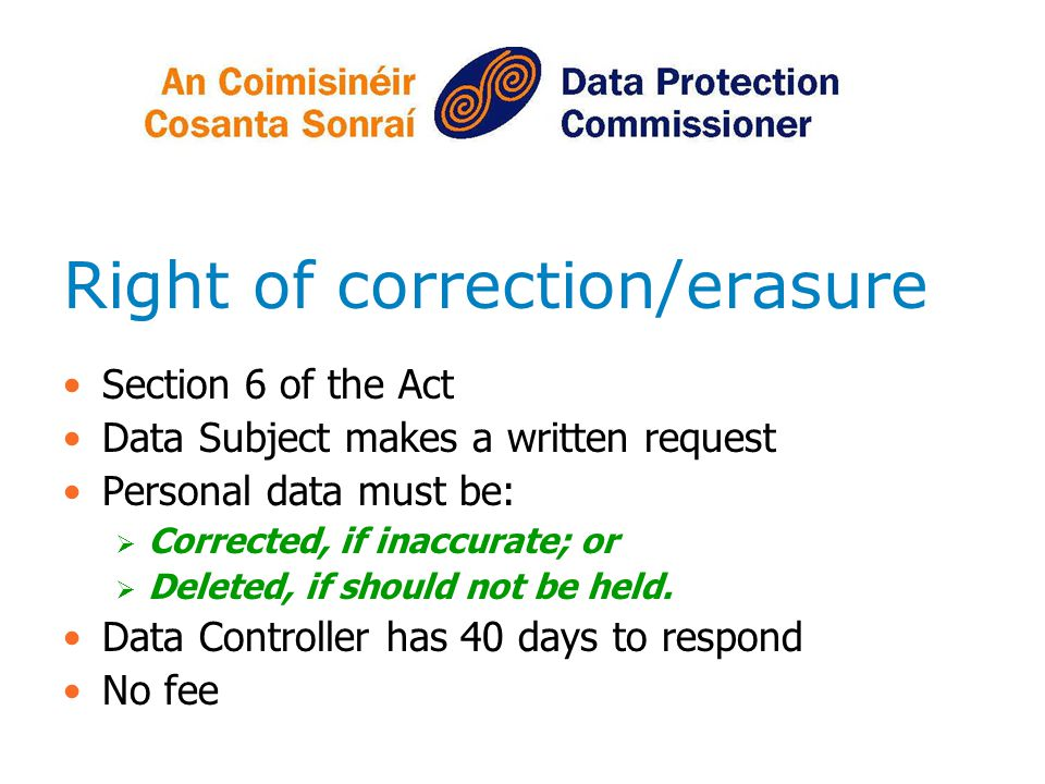 Right of correction/erasure