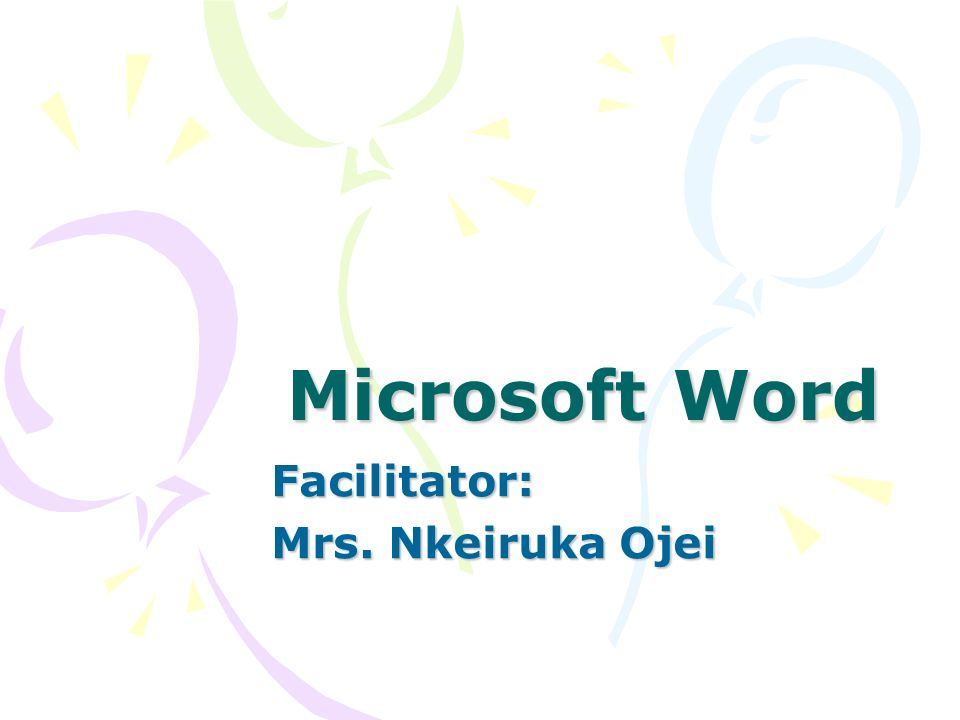 Facilitator: Mrs. Nkeiruka Ojei