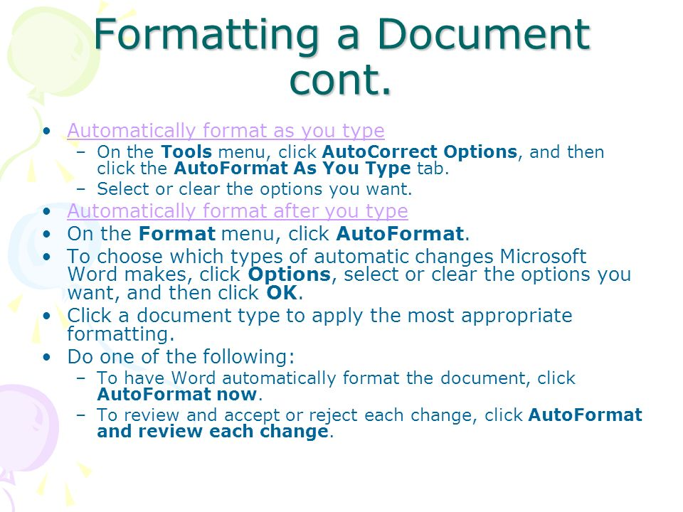 Formatting a Document cont.