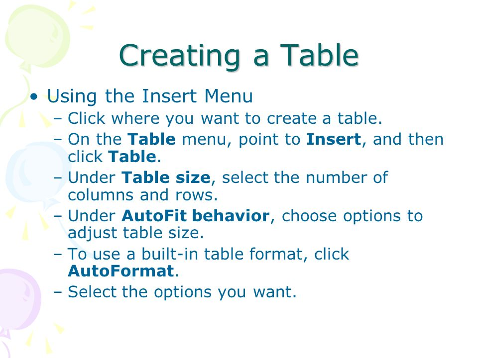 Creating a Table Using the Insert Menu