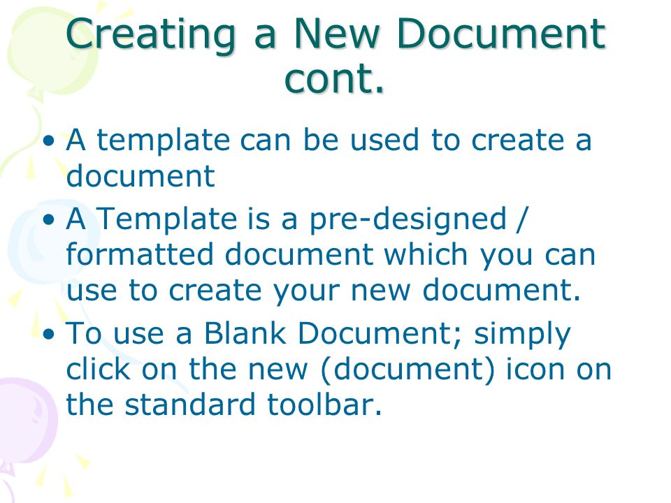 Creating a New Document cont.