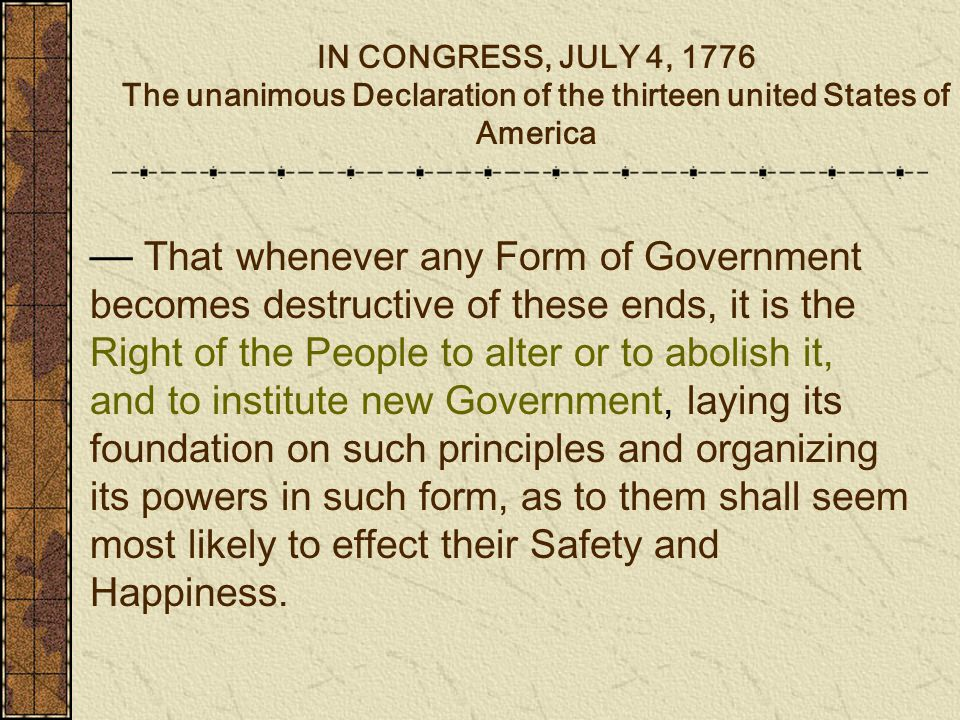 IN CONGRESS, JULY 4, 1776 The unanimous Declaration of the ...