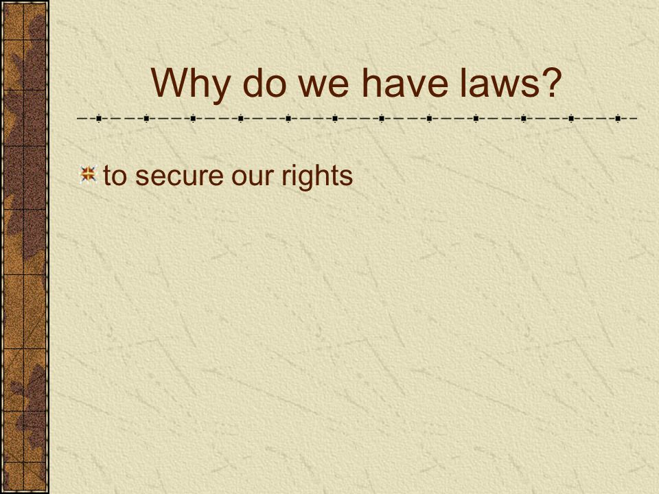 Lesson 1: Why do we need rules and laws?