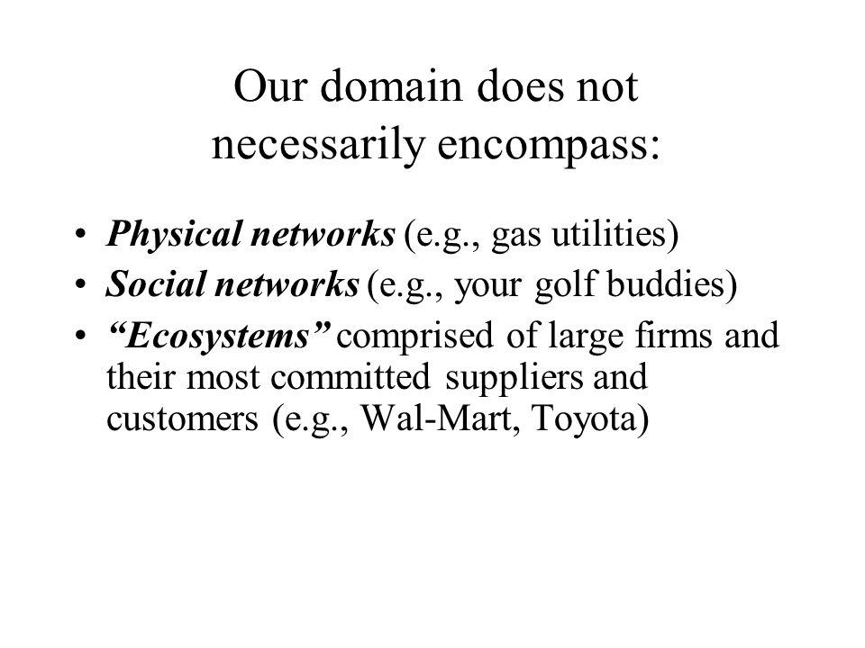 Our domain does not necessarily encompass:
