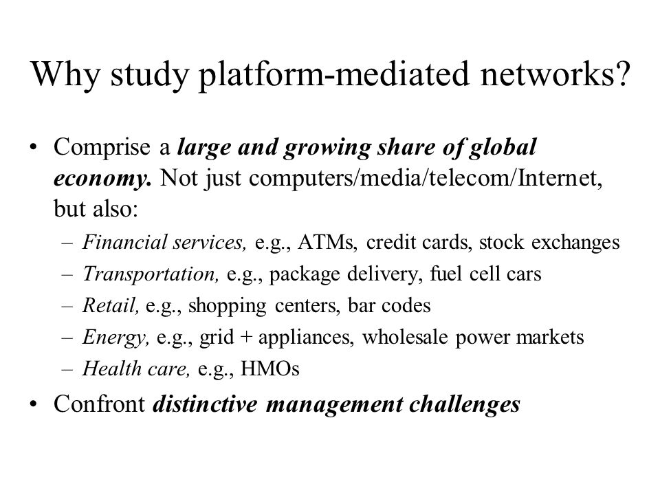 Why study platform-mediated networks