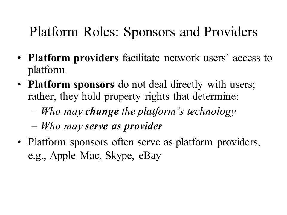 Platform Roles: Sponsors and Providers