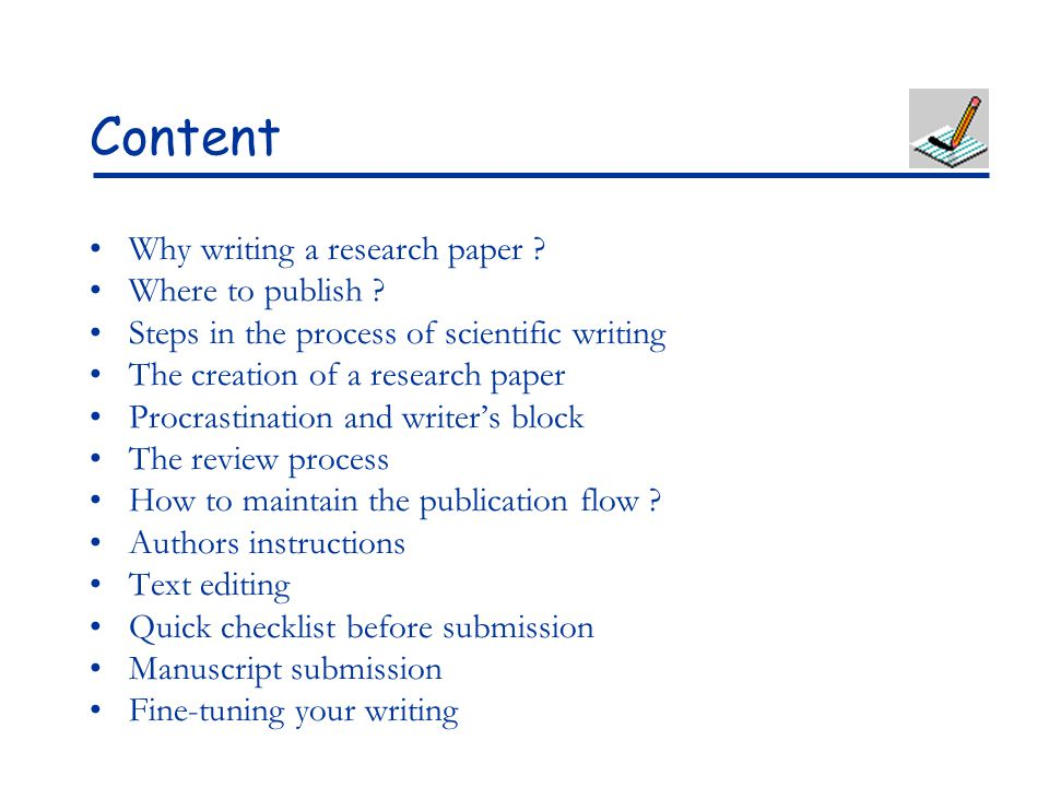 how to write a good research paper ppt content why writing a research paper where to publish