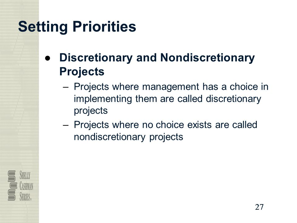 Setting Priorities Discretionary and Nondiscretionary Projects