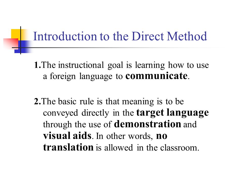 the direct method Efl and esl methodologies the direct method, the natural approach to language teaching.