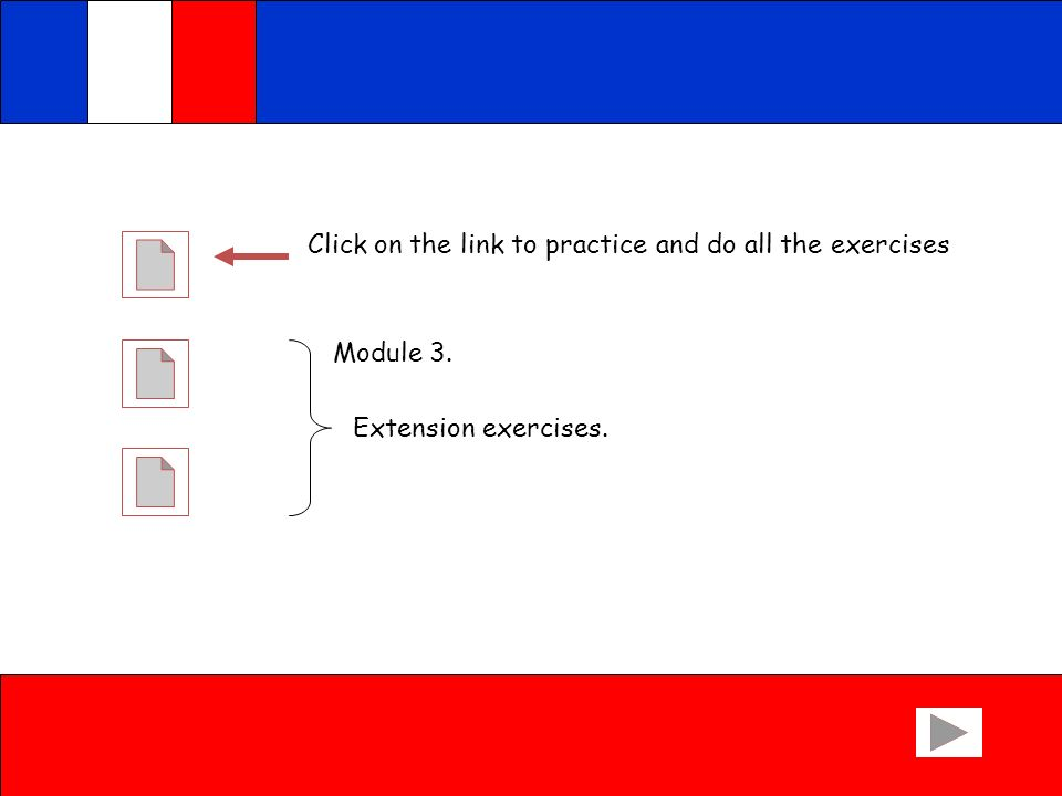 Click on the link to practice and do all the exercises