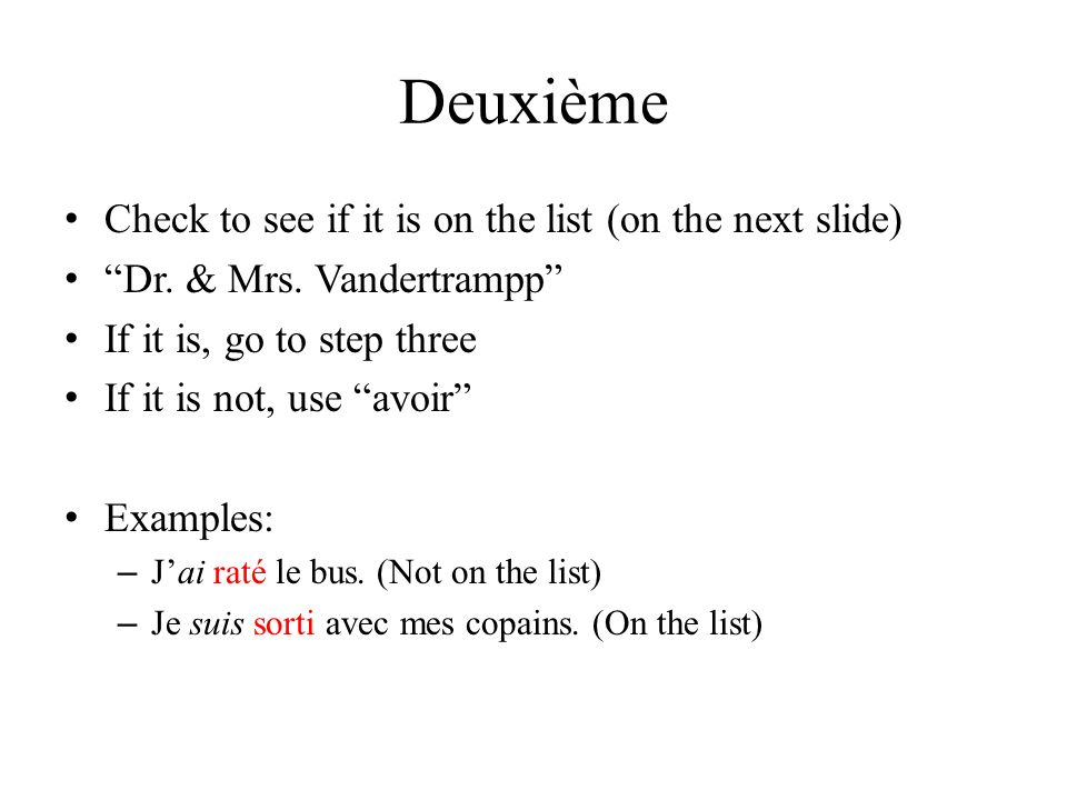 Deuxième Check to see if it is on the list (on the next slide)