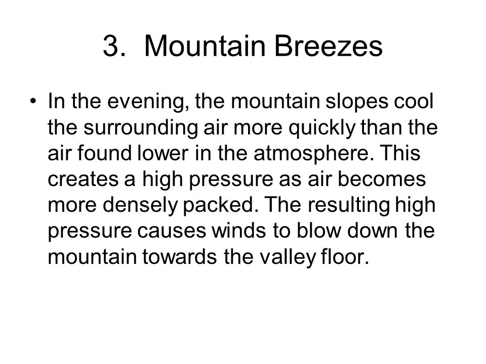3. Mountain Breezes