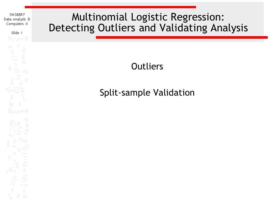 Outliers Split-sample Validation - ppt download