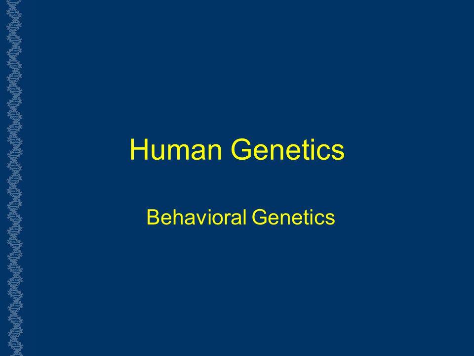 essays behavioral genetics