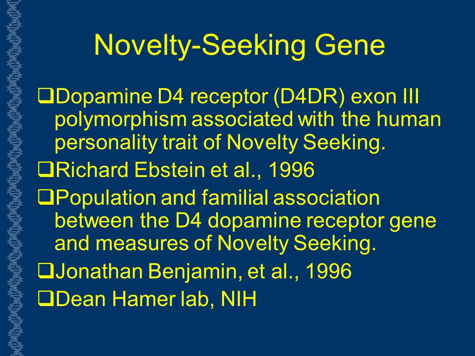 dr dean hamer explores the role that gene plays in human personality Searching for genes that explain our personalities biologist dean hamer the genes that influence general personality also play a role in many.