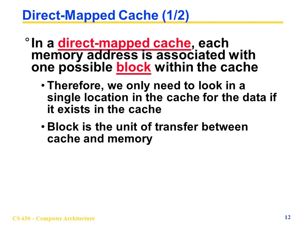 Direct-Mapped Cache (1/2)
