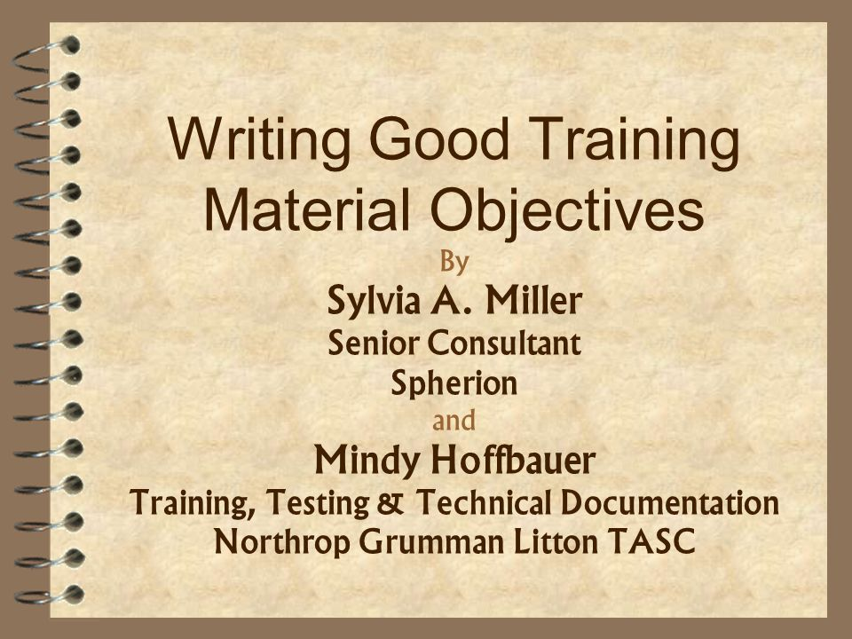 Writing Good Training Material Objectives By Sylvia A