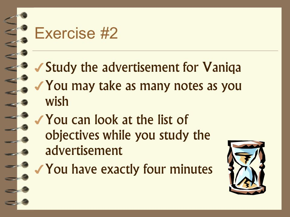 Exercise #2 Study the advertisement for Vaniqa