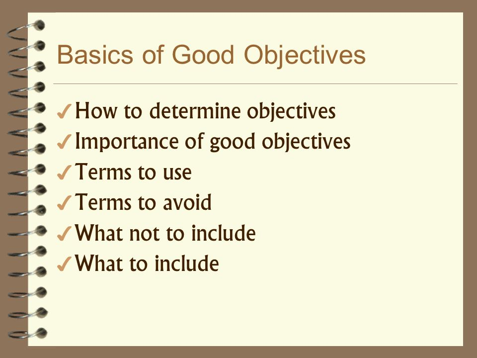 Basics of Good Objectives