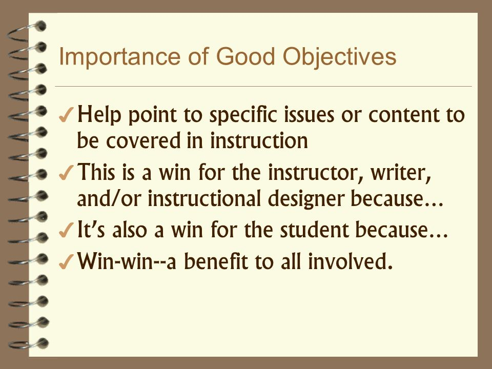 Importance of Good Objectives