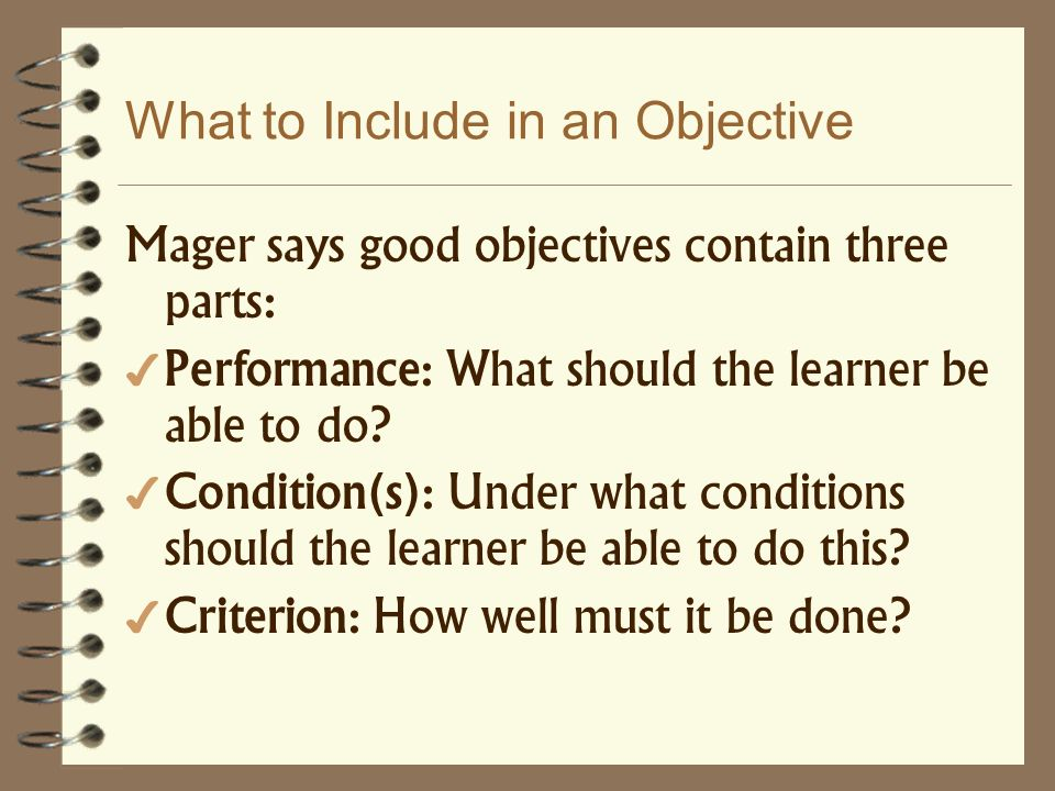 What to Include in an Objective