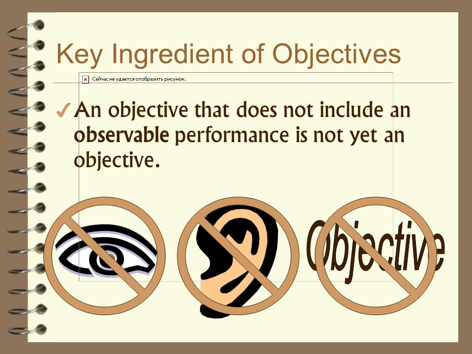 Key Ingredient of Objectives