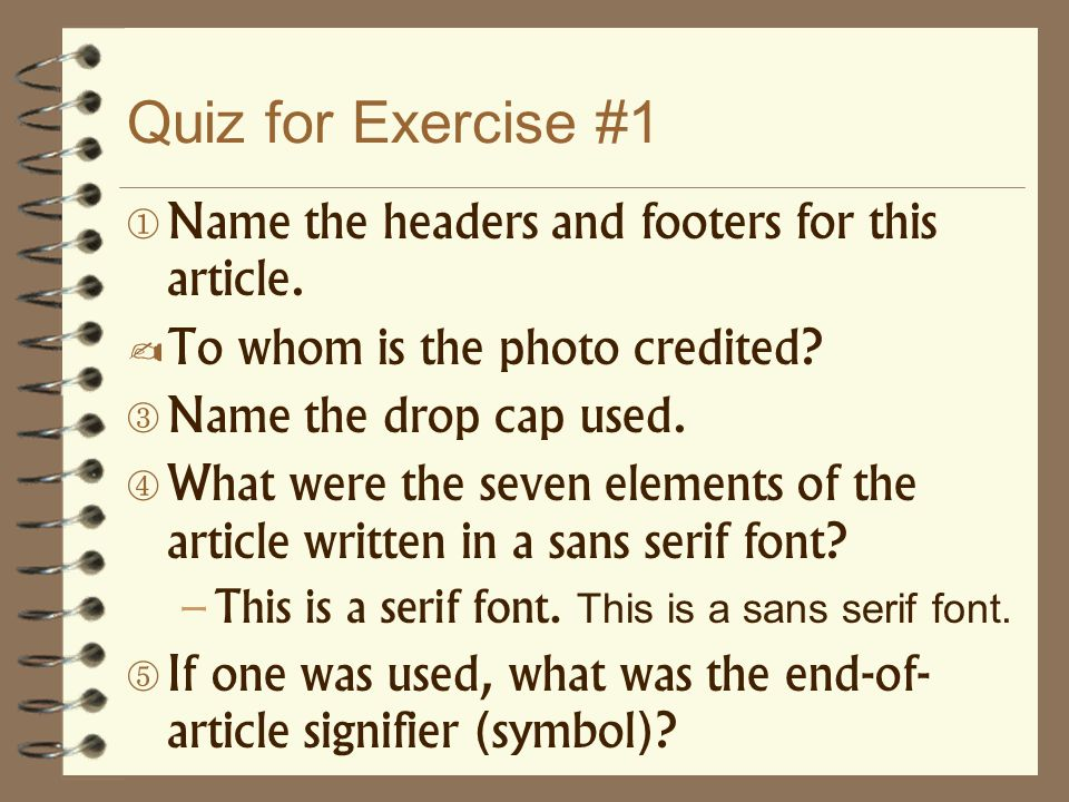 Quiz for Exercise #1 Name the headers and footers for this article.