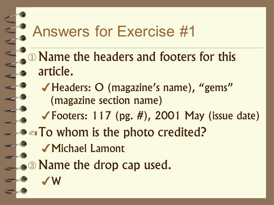 Answers for Exercise #1 Name the headers and footers for this article.