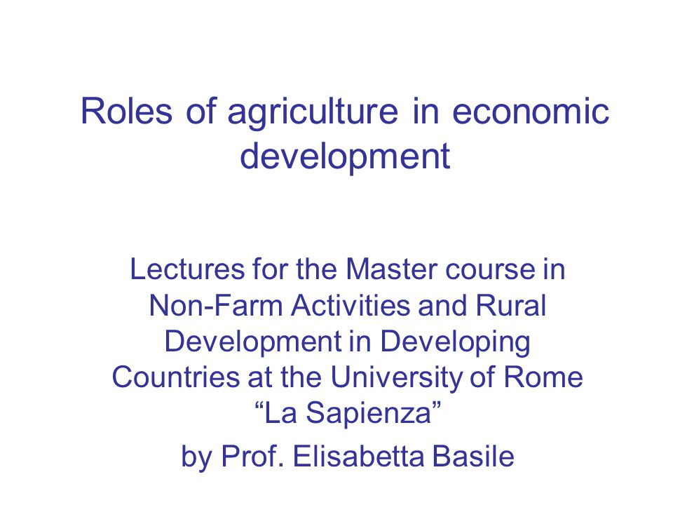 Roles Of Agriculture In Economic Development Ppt Video