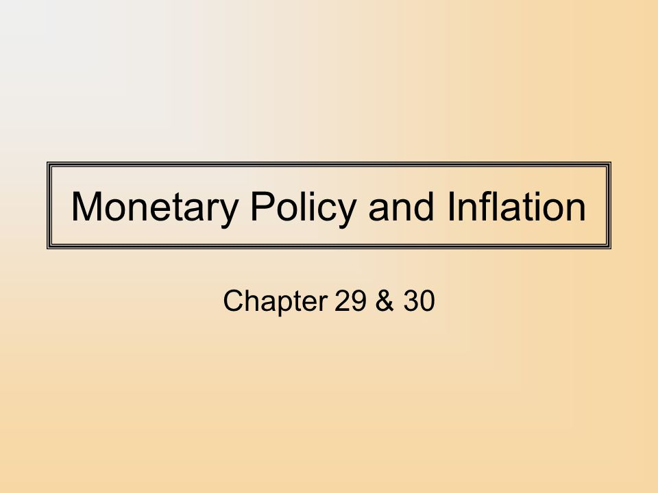 monetary policy and inflation